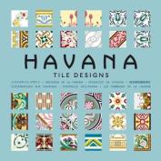 Havana Tile Designs [With CDROM]