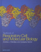 Textbook of Respiratory Cell and Molecular Biology