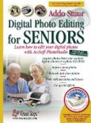 Digital Photo Editing for Seniors