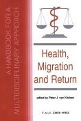 Health, Migration and Return