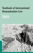 Yearbook of International Humanitarian Law - 2001