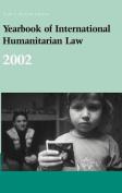 Yearbook of International Humanitarian Law - 2002