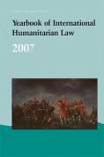 Yearbook of International Humanitarian Law - 2007