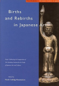 Births and Rebirths in Japanese Art