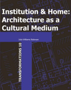 Institution and Home