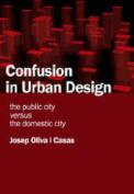 Confusion in Urban Design