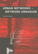 Urban Networks - Network Urbanism