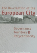 The Re-Creation of the European City