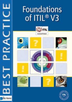 Foundations of ITIL: Volume 3 (Best Practice IT Management)