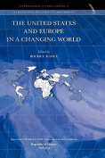 The United States and Europe in a Changing World