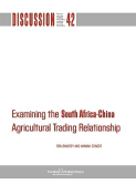 Examining the South Africa-China Agricultural Trading Relationship