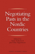 Negotiating Pasts in the Nordic Countries