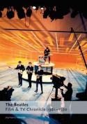 The Beatles - Film & Tv Chronicle 1961 - 1970