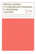 Women Workers in Multinational Enterprises in Developing Countries