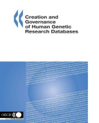 Creation and Governance of Human Genetic Research Databases