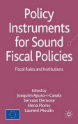 Policy Instruments for Sound Fiscal Policies