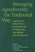 Managing Agrodiversity the Traditional Way