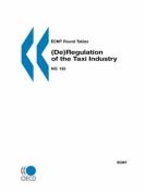 ECMT Round Tables No. 133 (De)Regulation of the Taxi Industry