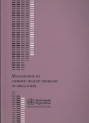 Management of Common Health Problems of Drug Users