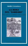 """Hora Del """"Barbaro"""" : Bases Para UNA Antropologia Social De Apoyo, La"""