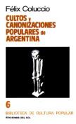 Cultos y Canonizaciones Populares De Argentina