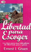 Libertad Para Escoger = Freedom to Choose [Spanish]