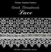 Lace: Greek Threadwork