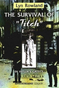 Survival of Titch in Hitler's Greece