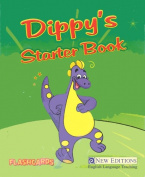Dippy's Starter Book