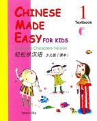 Chinese Made Easy for Kids Textbook 1