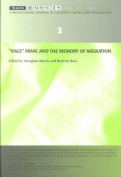 Race, Panic and the Memory of Migration (Traces