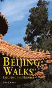 Beijing Walks