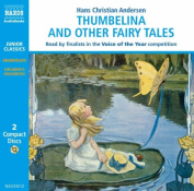 Thumbelina and Other Fairy Tales [Audio]