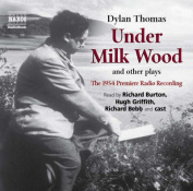 Under Milk Wood and Other Plays [Audio]