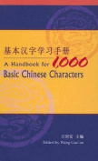 Handbook for 1,000 Basic Chinese Characters