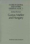 Gustav Mahler and Hungary
