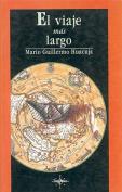El Viaje Mas Largo [Spanish]