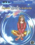 Segunda Estrella a la Derecha [Spanish]