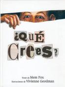 Que Crees [Spanish]
