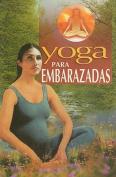 Yoga Para Embarazadas [Spanish]
