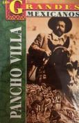 Los Grandes, Pancho Villa [Spanish]