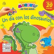 Un Dia Con los Dinosaurios [With Magnetic Dinosour Shapes] [Board Book] [Spanish]