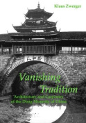 Vanishing Tradition