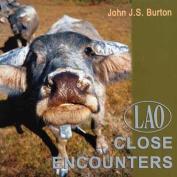 Lao: Close Encounters