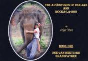 Dee-Jan Meets His Grandfather (Adventures of Dee-Jan and Mocka-La Doo S.) [Board book]