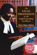 The Legal Profession in the English Speaking Caribbean