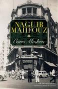 Cairo Modern: An Arabic Novel