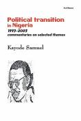 Political Transition in Nigeria 1993-2003