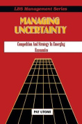 Managing Uncertainty, Competition and Strategy in Emerging Economies