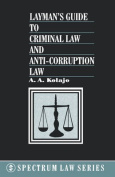 Layman's Guide to Criminal Law and Anti-corruption Law